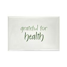 Grateful For Health Rectangle Magnet