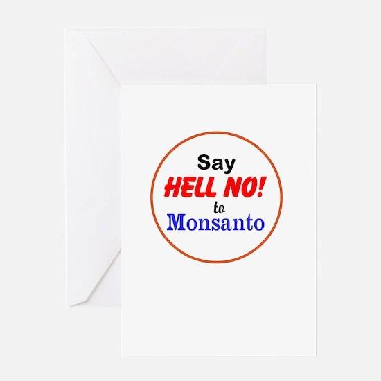 Say Hell No to Monsanto Greeting Card