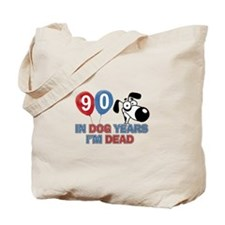 Funny 90 year old designs Tote Bag
