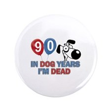 """Funny 90 year old designs 3.5"""" Button"""