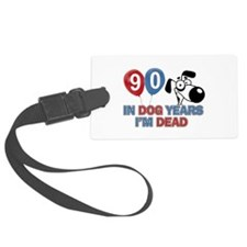 Funny 90 year old designs Luggage Tag