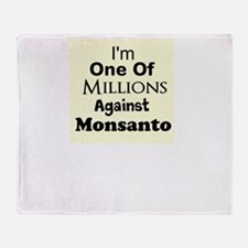 Im One of Millions Against Monsanto Throw Blanket