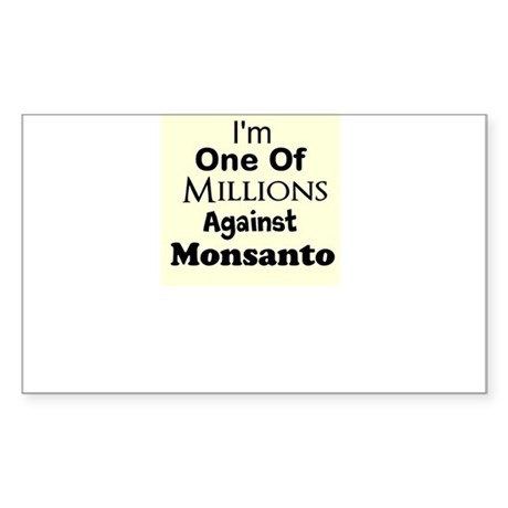 Im One of Millions Against Monsanto Sticker