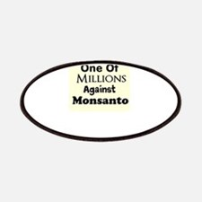Im One of Millions Against Monsanto Patches