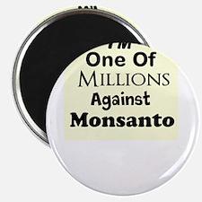 """Im One of Millions Against Monsanto 2.25"""" Magnet ("""