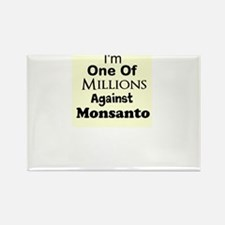 Im One of Millions Against Monsanto Rectangle Magn