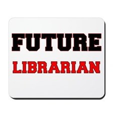 Future Librarian Mousepad