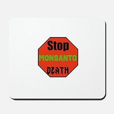 Stop Monsanto Death Mousepad