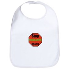 Stop Monsanto Death Bib
