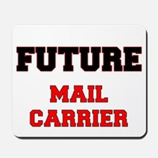 Future Mail Carrier Mousepad