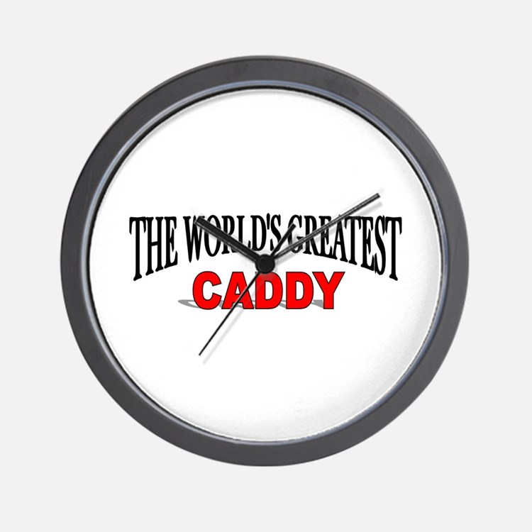 """The World's Greatest Caddy"" Wall Clock"