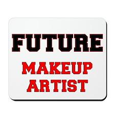 Future Makeup Artist Mousepad