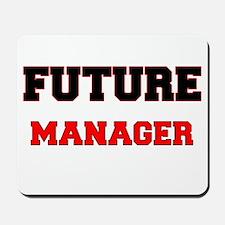 Future Manager Mousepad