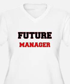 Future Manager Plus Size T-Shirt