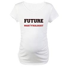 Future Martyrologist Shirt