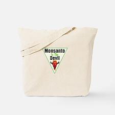 Monsanto is the Devil Tote Bag