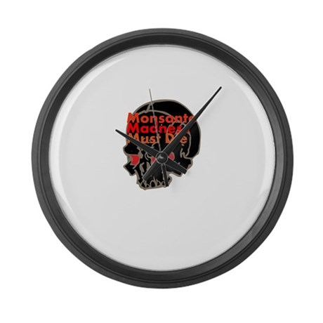 Monsanto Madness Must Die Large Wall Clock