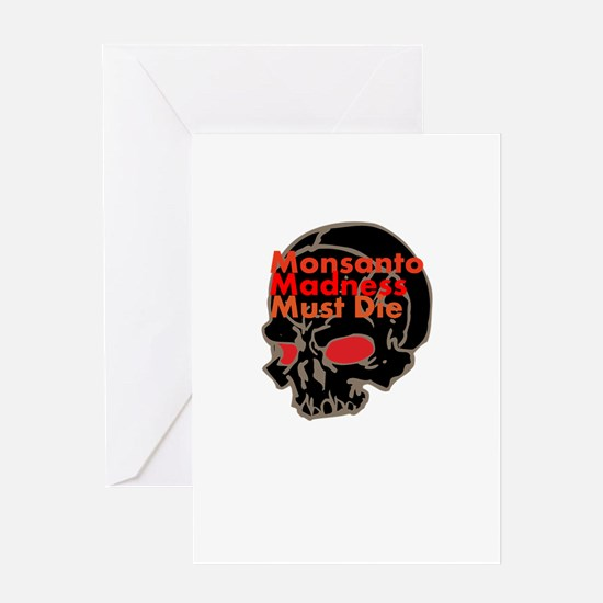 Monsanto Madness Must Die Greeting Card