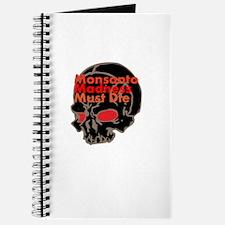 Monsanto Madness Must Die Journal