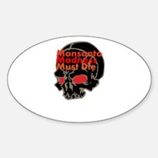Monsanto Madness Must Die Decal
