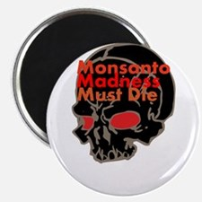 "Monsanto Madness Must Die 2.25"" Magnet (100 pack)"
