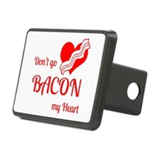 Dont go BACON my Heart Hitch Cover