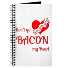 Dont go BACON my Heart Journal