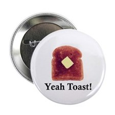 Yeah Toast! Big Button