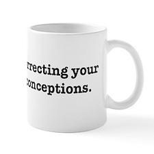 Correcting your historical misconceptions. Mug