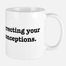 Correcting your historical misconceptions. Mug