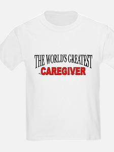 """The World's Greatest Caregiver"" Kids T-Shirt"