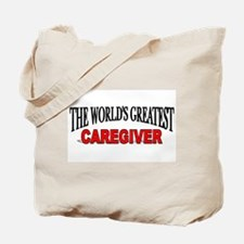"""The World's Greatest Caregiver"" Tote Bag"