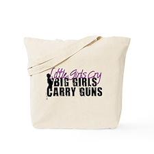 Big Girls Carry Guns Tote Bag