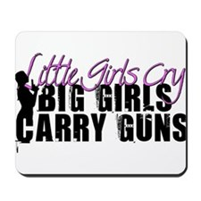 Big Girls Carry Guns Mousepad