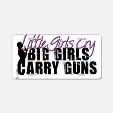 Big Girls Carry Guns Aluminum License Plate