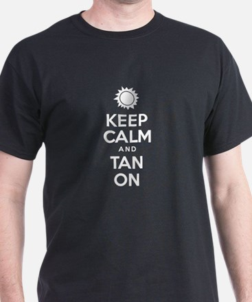 Keep Calm And Tan On T-Shirt