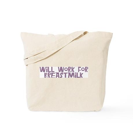 Will Work for Breastmilk purple Tote Bag