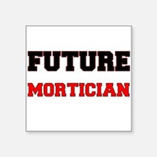 Future Mortician Sticker