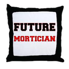 Future Mortician Throw Pillow