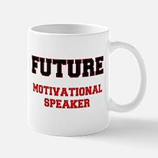 Future Motivational Speaker Mug