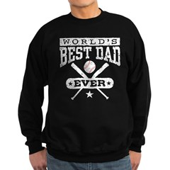 World's Best Dad Ever Baseball Sweatshirt