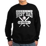 World's Best Dad Ever Baseball Sweatshirt (dark)