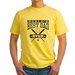 World's Best Dad Ever Baseball Yellow T-Shirt