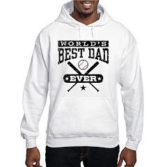 World's Best Dad Ever Baseball Hoodie