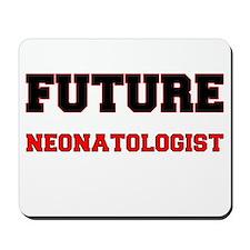 Future Neonatologist Mousepad