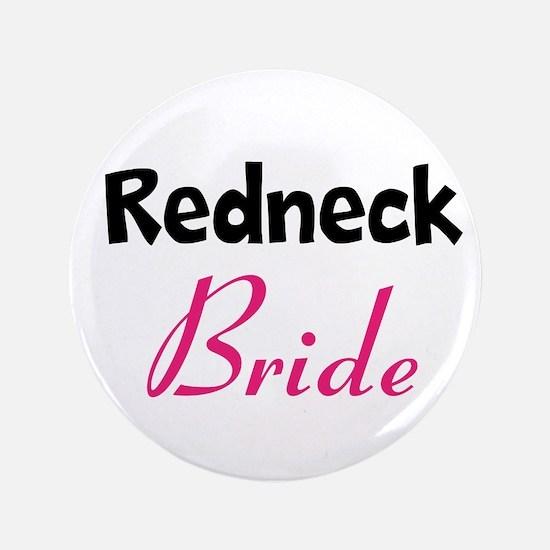 """Redneck Wedding 3.5"""" Button"""