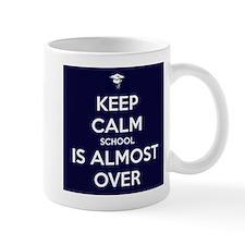 Keep calm school is almost over Mug