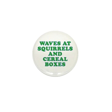 Waves at Squirrels and Cereal Boxes Mini Button