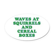 Waves at Squirrels and Cereal Boxes Oval Car Magne