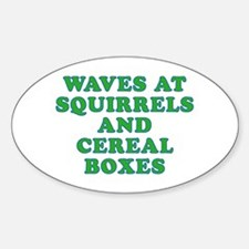 Waves at Squirrels and Cereal Boxes Decal